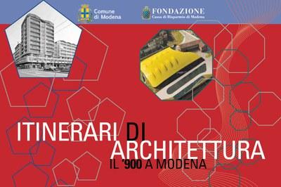Itinerari di Architettura del Novecento a Modena